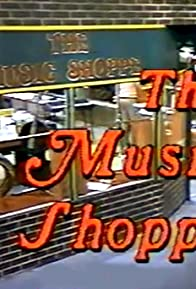 Primary photo for The Music Shoppe