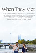 When They Met