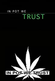 In Pot We Trust Poster