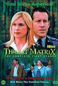 Threat Matrix (2003) Poster - TV Show Forum, Cast, Reviews