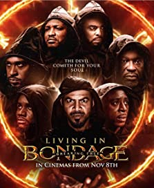 Living in Bondage: Breaking Free (2019)