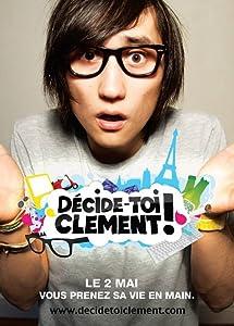 Descargar peliculas gratis Décide-toi Clément: Clément et les roses  [avi] [4K] [720x400]