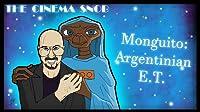 Monguito: The Argentinian E.T.