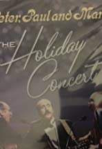 Peter, Paul & Mary: Holiday Concert