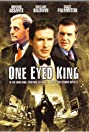 One Eyed King (2001) Poster