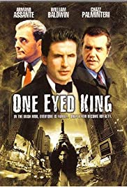 One Eyed King (2001) Poster - Movie Forum, Cast, Reviews