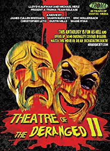 Site download english movies subtitles Theatre of the Deranged II by Shane Ryan [[movie]