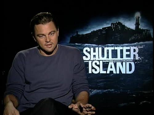Shutter Island: Leonardo DiCaprio on Teddy Daniels