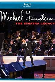 Michael Feinstein: The Sinatra Legacy (2011) 720p
