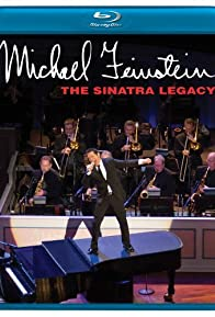 Primary photo for Michael Feinstein: The Sinatra Legacy