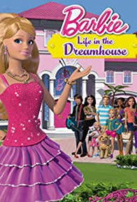 Primary photo for Barbie: Life in the Dreamhouse