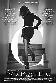 Mademoiselle C(2013) Poster - Movie Forum, Cast, Reviews