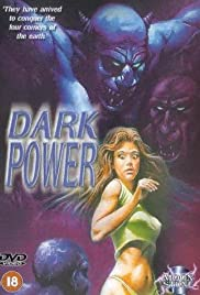The Dark Power (1985) Poster - Movie Forum, Cast, Reviews
