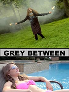 Latest english movies released in 2018 free download Grey Between [640x320]
