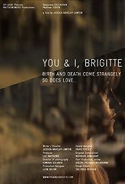 You & I, Brigitte Poster