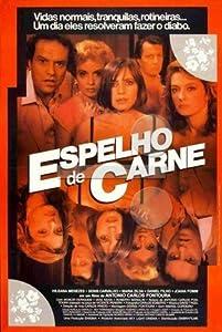 Free.avi movie clip downloads Espelho de Carne [Full]