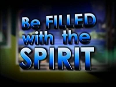 Legal movie direct download Be Filled with the Spirit by [hdv]
