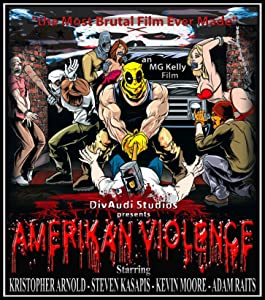 Watch full movie sites online Amerikan Violence by none [avi]