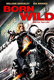 born to be wild full movie 1995 download