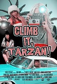 Climb It, Tarzan! (2011)