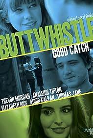 Trevor Morgan, Elizabeth Rice, and Lio Tipton in Buttwhistle (2014)