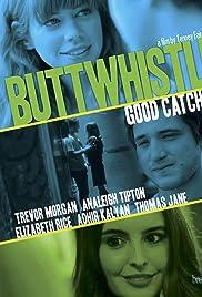 Buttwhistle (2014) filme kostenlos