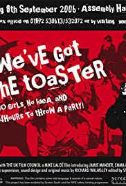 We've Got the Toaster Poster