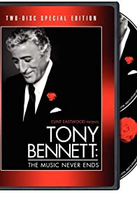 Primary photo for Tony Bennett: The Music Never Ends