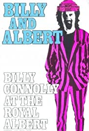 Billy and Albert: Billy Connolly at the Royal Albert Hall (1987) Poster - Movie Forum, Cast, Reviews