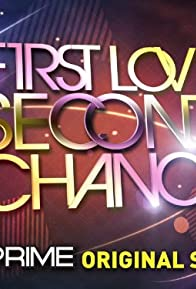 Primary photo for First Love, Second Chance