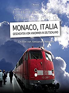 Movie website free watch Monaco, Italia. Storie di arrivi in Germania by [Mpeg]