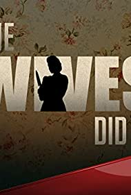 The Wives Did It (2015)