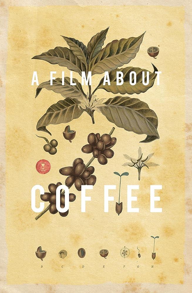 BBC纪录片《一部关于咖啡的电影》 A Film About Coffee  1080P高清下载