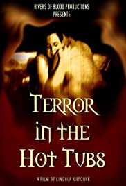 Watch full hollywood movies Terror in the Hot Tubs USA [480i]