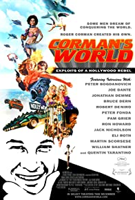 Primary photo for Corman's World: Exploits of a Hollywood Rebel