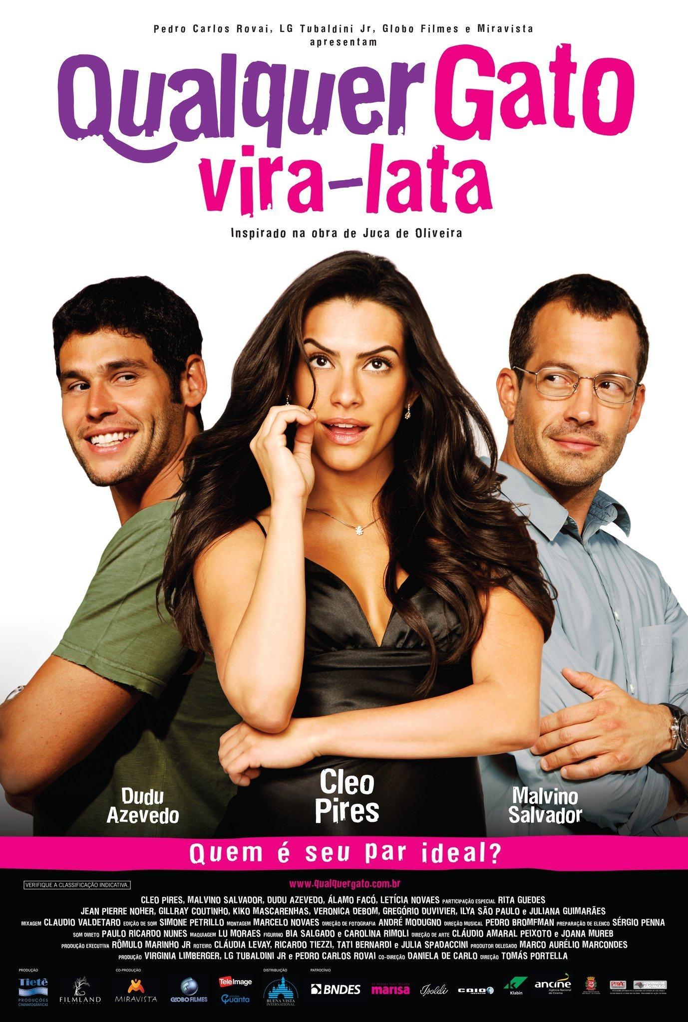 Qualquer Gato Vira-Lata [Nac] – IMDB 5.8