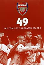 Arsenal 49: The Complete Unbeaten Record