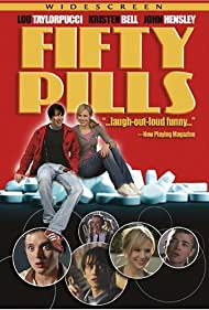 Kristen Bell, John Hensley, and Lou Taylor Pucci in Fifty Pills (2006)