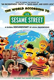 The World According to Sesame Street (2006) Poster - Movie Forum, Cast, Reviews