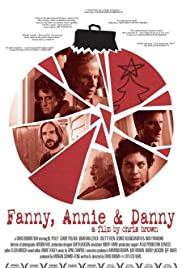Fanny, Annie & Danny (2010) Poster - Movie Forum, Cast, Reviews