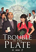 Trouble in the Plate