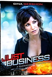 Just Business (2008) Poster - Movie Forum, Cast, Reviews