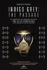 Indigo Grey: The Passage Poster