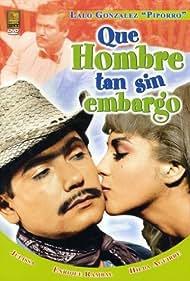 Qué hombre tan sin embargo (1967)