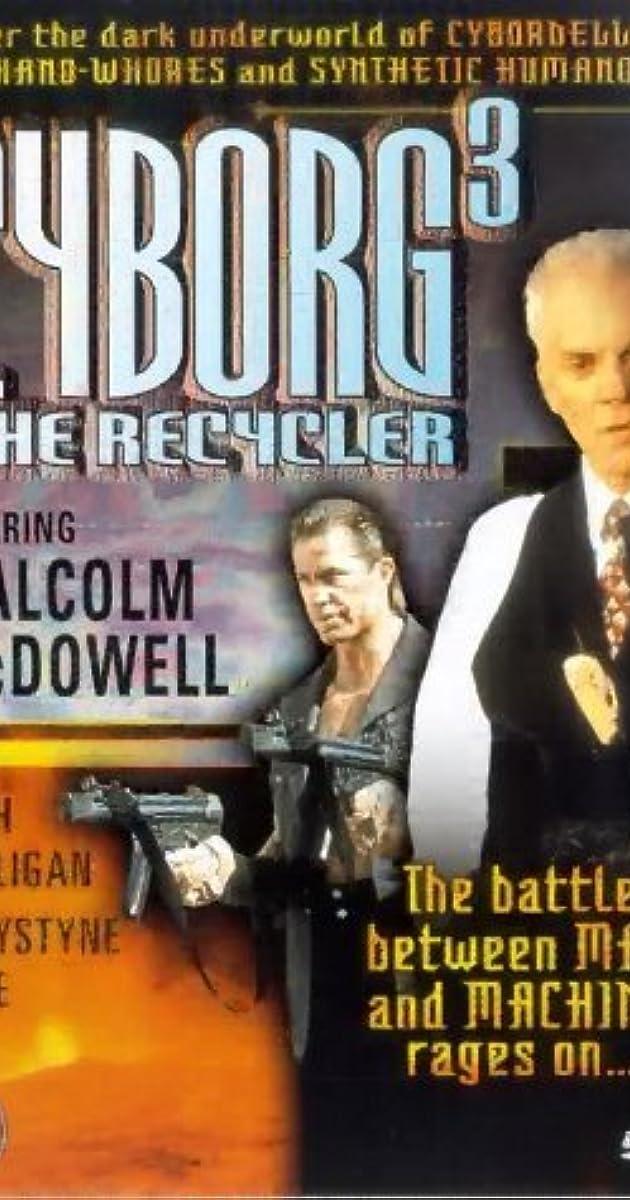 Cyborg 3 The Recycler Video 1994 Full Cast Crew Imdb
