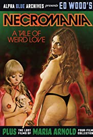 Watch Full HD Movie 'Necromania': A Tale of Weird Love! (1971)