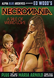 Watch full movie iphone free 'Necromania': A Tale of Weird Love! USA [avi]