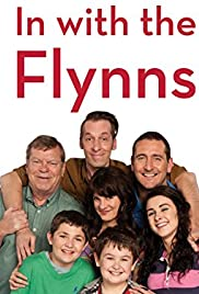 In with the Flynns Poster - TV Show Forum, Cast, Reviews