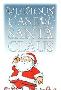 Primary photo for The Curious Case of Santa Claus
