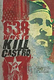 638 Ways to Kill Castro Poster